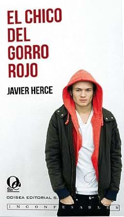 El chico del gorro rojo (Inconfesables) (Spanish Edition