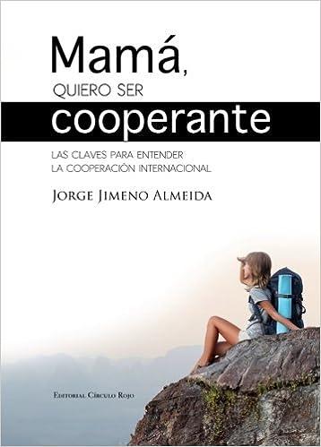 Descargar Libro Mas Oscuro Mama, Quiero Ser Cooperante Fariña Epub