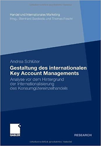 Kindle téléchargements gratuits nouveaux livres Gestaltung des internationalen Key Account Managements: Analyse vor dem Hintergrund der Internationalisierung des Konsumgütereinzelhandels (Handel und ... International Marketing) (German Edition) PDF iBook