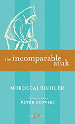 The Incomparable Atuk (New Canadian Library)