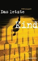 Das letzte Kind: Thriller (German Edition)