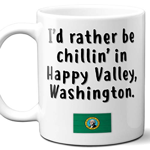 "Happy Valley Washington Coffee Mug Souvenir Gift.""Chillin In"" With WA Flag. 11 Ounces."