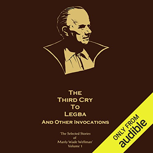 Bargain Audio Book - The Third Cry to Legba and Other Invocati