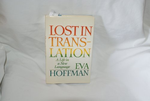 Hoffman EVA : Lost in Translation (Hbk) by Eva Hoffman (1989-01-26)