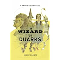 The Wizard of Quarks: A Fantasy of Particle Physics