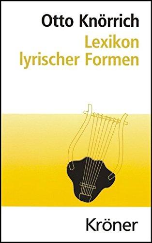 Lexikon lyrischer Formen (Kröners Taschenausgaben (KTA))