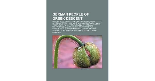 German people of Greek descent: Rudolf Hess, Constantin