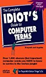 The Complete Idiot's Guide to Computer Terms
