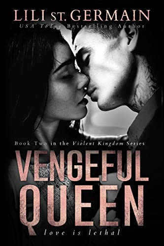 Vengeful Queen (Violent Kingdom Book 2) - Kindle edition by ...