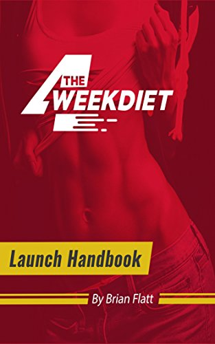 The 4 Week Diet: A Foolproof, Science-Based System that's Guaranteed to Force All 4 FAT Burning  Hormones to Burn Away ALL Your Unwanted Stubborn Body Fat in Just 4 Weeks!... by bendjeddou imad, brian flatt