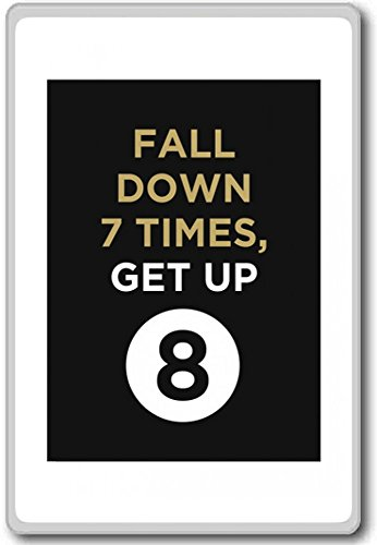 Fall Down 7 Times Get Up 8 - motivational inspirational quotes fridge magnet (Fall Down Seven Get Up Eight Quote)