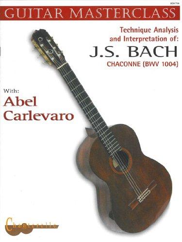 Descargar Libro Technique Analysis And Interpretation Of J.s. Bach: Chaconne Bwv 1004 Johann Sebastian Bach