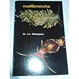 Nudibranchs, T. E. Thompson, 0876664591