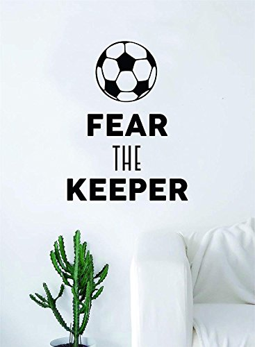 A-COUNT Fear the Keeper Soccer Quote Decal Sticker Wall Vinyl Art Home Decor Inspirational Sports (Soccer Control Keeper)