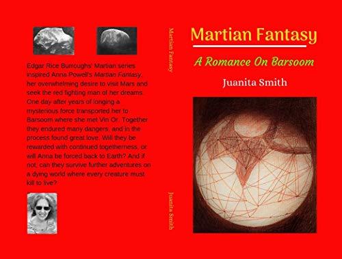 Martian Fantasy: A Romance On Barsoom