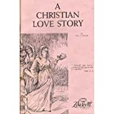 A Christian Love Story