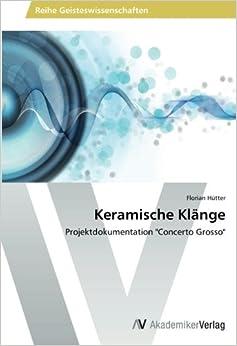 Keramische Klänge: Projektdokumentation 'Concerto Grosso'