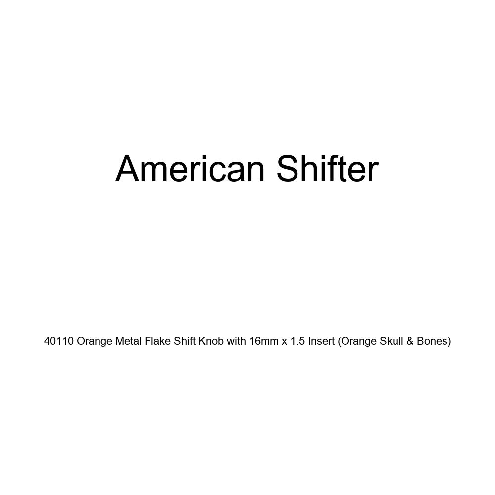 American Shifter 40110 Orange Metal Flake Shift Knob with 16mm x 1.5 Insert Orange Skull /& Bones