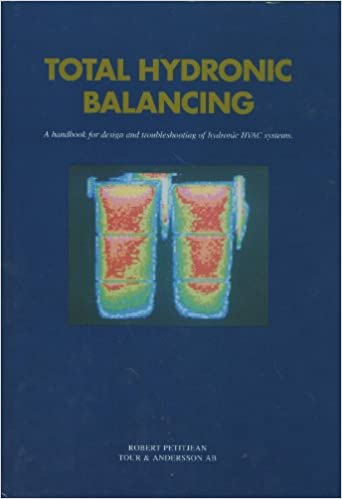 Total hydronic balancing: A handbook for design and troubleshooting
