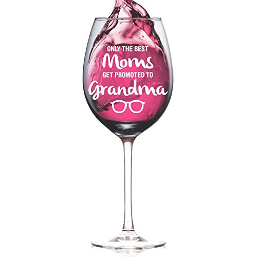 Only the Best Moms get Promoted to Grandma Premium 14 0z Wine Glass - Best Grandma Gifts, Perfect for Great Grandma To Be, Going to be A Grandma Birthday, Christmas Presents from Grandkids Grandmother (To Be Grandmother Gifts)