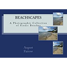 BeachScapes: A Photographic Collection of Scenic Beaches (English Edition)