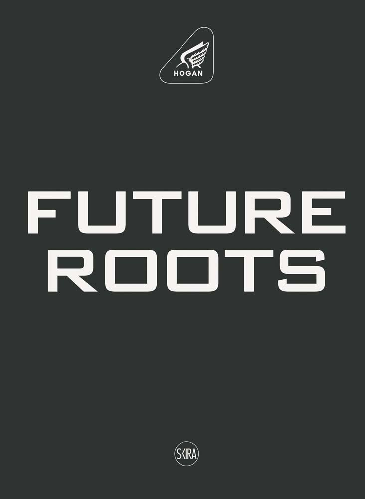 Hogan: Future Roots by Brand: Skira