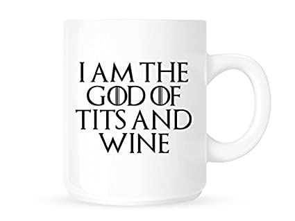 Game Of Thrones Funny God Novelty Design T Tea Coffee Office