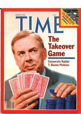 Time Magazine March 4 1985  The Takeover Game  Corporate Raider T  Boone Pickens   U S    Mexico  Neighbors In Gridlock