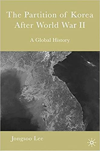 the-partition-of-korea-after-world-war-ii-a-global-history
