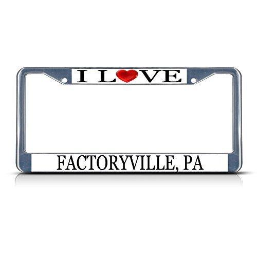 License Plate Frame I Love Heart Factoryville Pa Aluminum Metal License Plate Frame Elvira Jasper