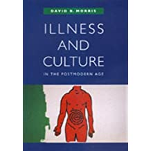 Illness and Culture in the Postmodern Age