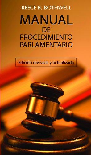 Manual De Procedimiento Parlamentario/ Manual Parliamentary Procedure