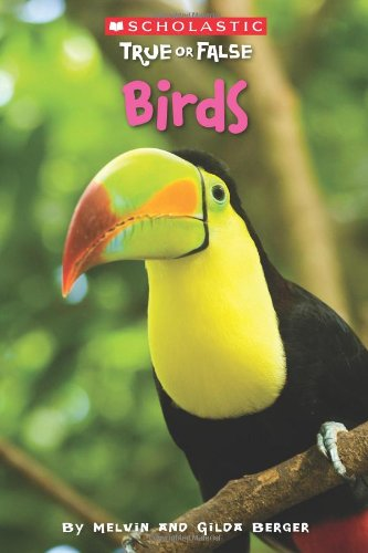 Birds (Scholastic True Or False) (Best True Or False Questions)
