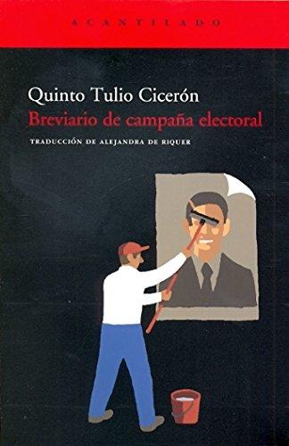Breviario de campaña electoral : = (Commentariolum petitionis)