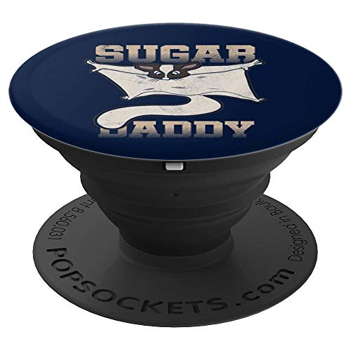 Sugar Daddy Sugar Glider Flying Squirrels Gift - PopSockets Grip and Stand for Phones and Tablets