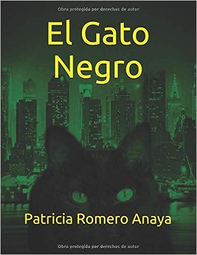 El Gato Negro: Segunda edición (Spanish Edition) (Spanish)