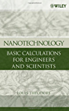 Nanotechnology: Basic Calculations for Engineers and Scientists