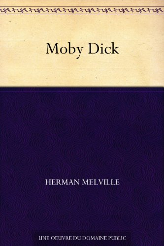 Moby Dick (French Edition)