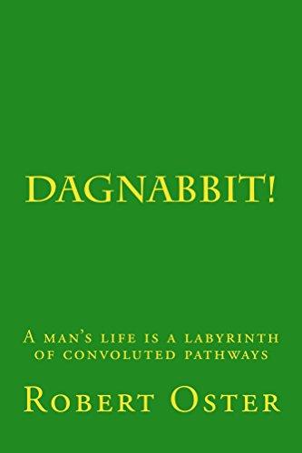 Dagnabbit!