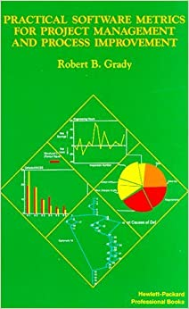 Book [(Practical Software Metrics for Project Management and Process Improvement)] [by: Robert B. Grady]