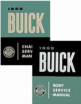 1959 buick repair shop manual original lesabre invicta electra rh amazon com 1961 Buick 1959 Oldsmobile