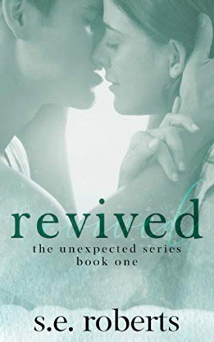 Revived (The Unexpected Series)