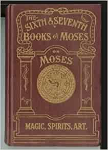 6 and 7 book of moses