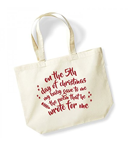 On the 5th Day of Christmas My Baby Gave to Me the Poem That He Wrote For Me - Large Canvas Fun Slogan Tote Bag Natural/Red
