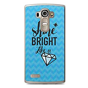 Inspirational LG G4 Transparent Edge Case - Shine Bright like a diamond