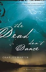 The Dead Don't Dance: A Novel of Awakening