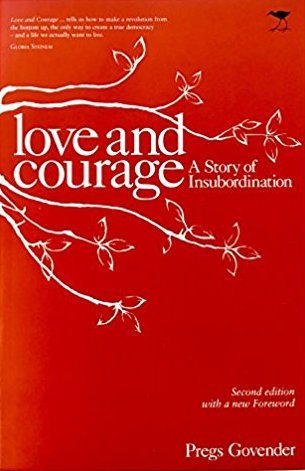 Download Love and Courage: A Story of Insubordination pdf