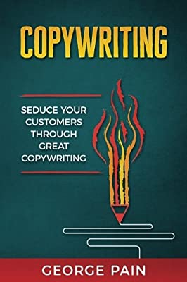 Copywriting: Seduce your customers through great copywriting