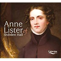 Anne Lister of Shibden Hall 2018