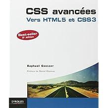 CSS AVANCÉES VERS CSS3 ET HTML 5 , 2E ÉDITION